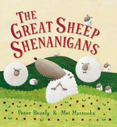 The Great Sheep Shenanigans by Peter Bently http://www.amazon.com/dp/0761389903/ref=cm_sw_r_pi_dp_Msecwb1YJX2RB