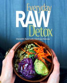 Everyday Raw Detox Cookbook