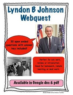 Lyndon B Johnson Webquest Lyndon B Johnson, Great Society, Middle School History, American Presidents, Teaching History, Teacher Newsletter, Career, Students, Politics