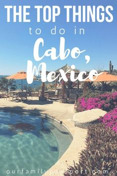 LOS CABOS, MEXICO | Why Cabo deserves a visit from every traveler and exactly what to do while you are there! | things to do in cabo, 5 reasons cabo is the perfect family destination, Cabo Mexico, what to do in Cabo Mexico with families, beach destinations, pretty pools, Mexican vibe, best places to golf in Cabo, water activities in Cabo, Mexican destinations, where to go in Mexico. Family Destinations, Amazing Destinations, Mexico Destinations, Mexico Vacation, Mexico Travel, Cozumel, Puerto Vallarta, Cool Places To Visit, Places To Travel