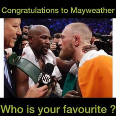 Comment Your Favorite Fighter !!! #Mayweather #McGregor