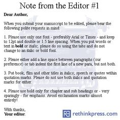 Basic Submission Guidelines for writers. Things to remember when sending in a manuscript of a book!