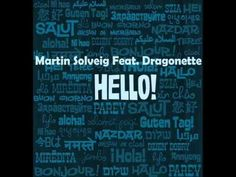 Martin Solveig Feat. Dragonette - Hello (Original Mix) + Lyrics