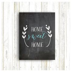 50% OFF.Home Sweet Home Chalkboard Print, Home Decor, Chalkboard... ($2.50) ❤ liked on Polyvore featuring home, home decor, wall art, home sweet home decor, home sweet home wall art, printable wall art, printable signs and home sweet home sign