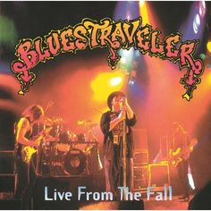 Live From The Fall - Blues Traveler