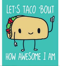 Superior 16 Taco Memes That Will Make You Glad Itu0027s Taco Tuesday