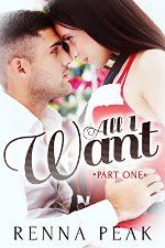 All I Want by Renna Peak #ad http://amzn.to/2fLxU7G