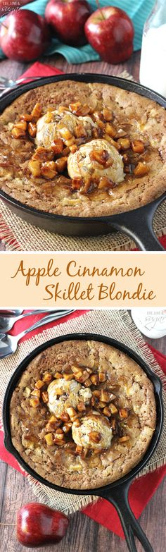 Apple Cinnamon Skillet Blondie - a spiced blondie full of apples, topped with ice cream and warm cinnamon apples!