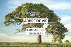 L'arbre de vie, comment le dessiner ? Mode d'emploi pratique et facile en 5 étapes pour l'utiliser dans votre vie et définir vos objectifs!
