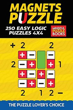 Magnets Puzzle: 250 Easy Logic Puzzles 4x4 Easy Logic Puzzles, Third Grade Science, Physics Classroom, Forensic Anthropology, Puzzle Books, Developmental Psychology, Three Little Pigs, Materials Science, Classroom Displays