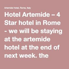 Hotel Artemide – 4 Star hotel in Rome - we will be staying at the artemide hotel at the end of next week. the reviews have been very good. I won't be able to tell you personally until we get back which will be in the beginning of sept. It is on via Nazionale, which i believe is flat, on a bus line, and near termini. The staff has been very helpful arranging transportation for us to and from airport and the cruise port. I bet they could get you a driver for a couple of days if you didn't…