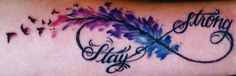 Watercolor feather infinity birds Stay strong demi lovato inspired tattoo More