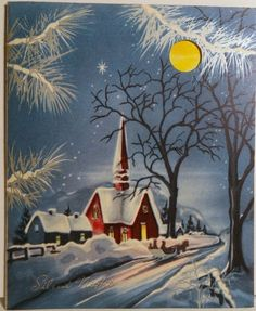Church on a Moon Light Night Vintage Religious Christmas Card 1285 Christmas Time Is Here, Old Fashioned Christmas, Christmas Scenes, Christmas Past, Christmas Greetings, Vintage Christmas Images, Retro Christmas, Christmas Pictures, Vintage Holiday
