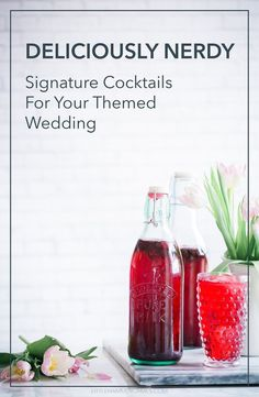 Signature wedding drinks for nerdy weddings: How to pick a signature cocktail that fits your Doctor Who, Star Trek, or Lego wedding theme (or any other themed wedding you can think of!)