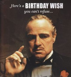 "Greeting Card Birthday the Godfather Card with Sound ""Here's a Birthday Wish You Can't Refuse..."" by Greeting Cards - Birthday. $6.50. Greeting Card Birthday Larry the Cable Guy Card with Sound ""When It Comes to Being a Great Person, You Sure Know How To..."" happy birthday."