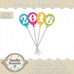 Balloons 2016, Balões 2016, Bexigas, Balão, Balloon, Ano Novo, Fim de Ano, Feliz Ano Novo, Happy New Year, Corte Regular, Regular Cut, Silhouette, Arquivo de Recorte, DXF, SVG, PNG
