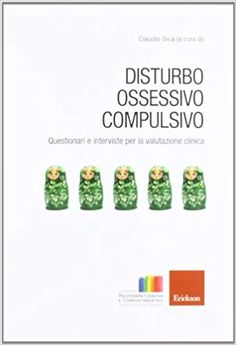 Disturbo ossessivo-compulsivo. Questionari e interviste per la valutazione clinica: Amazon.it: C. Sica: Libri Ebook Pdf, Audio Books, Personal Care, Free, Amazon, Shopping, Psicologia, Self Care, Amazons