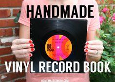 homemade ginger: Handmade Vinyl Record Book VIDEO TUTORIAL