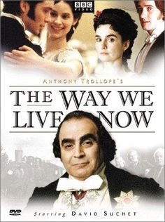 The Way We Live Now (TV Mini-Series 2001)