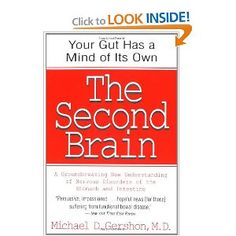 """Dr. Michael Gershon has devoted his career to understanding the human bowel (the stomach, esophagus, small intestine, and colon). His thirty years of research have led to an extraordinary rediscovery: nerve cells in the gut that act as a brain. This """"second brain"""" can control our gut all by itself. Our two brains -- the one in our head and the one in our bowel -- must cooperate. If they do not, then there is chaos in the gut and misery in the head -- everything from """"butterflies"""" to cramps…"""