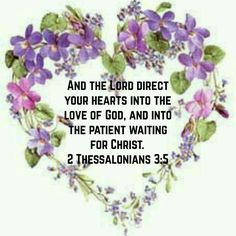 The Lord corrects and directs my heart forward towards His love. With great anticipation and expectation I wait. 2 Thessalonians 3, King James Bible Verses, Bible Encouragement, True Words, Word Of God, Gods Love, Jesus Christ, Letter Board, Faith