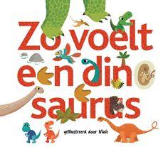 Zo voelt een dinosaurus - uitgeverij Gottmer