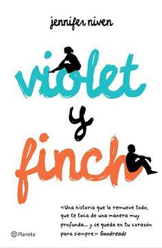 La Sociedad de la Pluma : Violet y Finch - Jennifer Niven (Alerta de Spoiler...