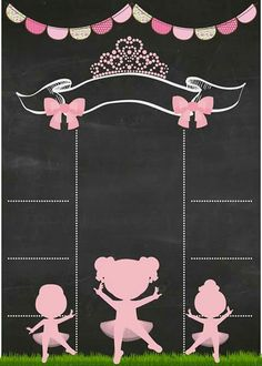 Sayuri e Hellen Ballerina Birthday Parties, Ballerina Party, Baby Birthday, Chalkboard Doodles, Chalkboard Art, Shower Invitations, Birthday Invitations, Birthday Cards, Baby Posters