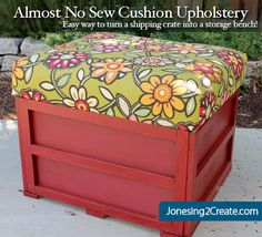 Great way to upholster cushions with practically no sewing. Super easy! Perfect for stuff outside because there are very few seams for dirt and muck to get trapped in.