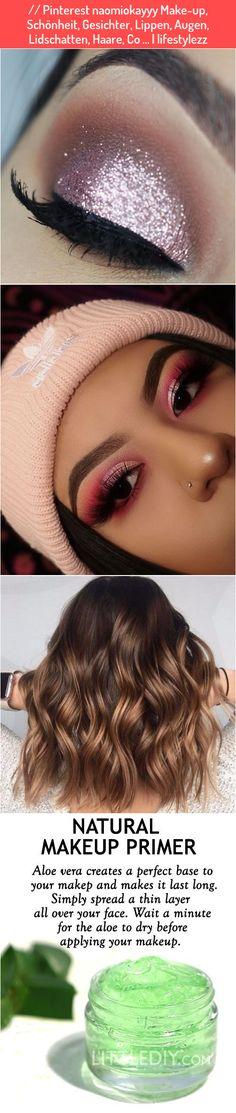 // Pinterest naomiokayyy Make-up, Schönheit, Gesichter, Lippen, Augen, Lidschatten, Haare, Co ... | lifestylezz Best Makeup Primer, Best Makeup Products, Makeup Yourself, Natural Makeup, Aloe Vera, Make Up, How To Apply, Beauty, Face