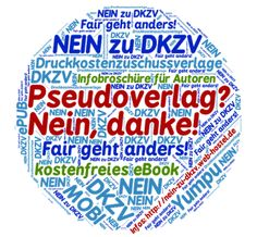 Petras Blog: NEIN zu Druckkostenzuschussverlagen #DKZV #Cloud  http://www.amazon.de/Pseudoverlag-Nein-danke-Sandra-Schmidt-ebook/dp/B00P6DADC6/ref=as_sl_pc_tf_mfw?&linkCode=wey&tag=wwwlektoratps-21
