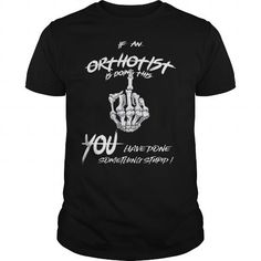 Orthotist  im an Orthotist #jobs #tshirts #ORTHOTIST #gift #ideas #Popular #Everything #Videos #Shop #Animals #pets #Architecture #Art #Cars #motorcycles #Celebrities #DIY #crafts #Design #Education #Entertainment #Food #drink #Gardening #Geek #Hair #beauty #Health #fitness #History #Holidays #events #Home decor #Humor #Illustrations #posters #Kids #parenting #Men #Outdoors #Photography #Products #Quotes #Science #nature #Sports #Tattoos #Technology #Travel #Weddings #Women