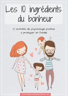 Téléchargez gratuitement votre livret de psychologie positive et découvrez 10 activités à faire en famille pour votre plus grand bonheur...