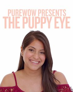 Step aside, kitten eye—there's a new adorable look in town. Puppy-eye makeup has us wagging our tongues for its brightening and widening effect.