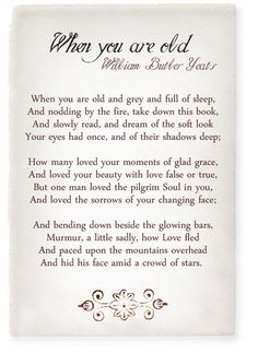 When You Are Old - W. B. Yeats