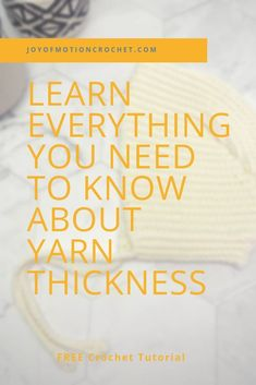 Learn everything you need to know about yarn thickness. Learn yarn weights guide. Includes a downloadable and printable yarn weights cheat sheet. Grab the yarn weights chart. Free crochet tutorial for yarn weights. #crochet #crochettutorial Learn all the standards and systems for yarn weights.
