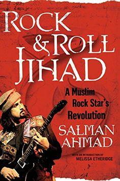 Rock & Roll Jihad: A Muslim Rock Star's Revolution by Salman Ahmad http://www.amazon.com/dp/1416597689/ref=cm_sw_r_pi_dp_.vfKvb1ANJ8GA