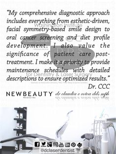 """My #comprehensive #diagnostic approach #includes everything from #esthetic-driven, #facial #symmetry-based #smile #design to #oral #cancer screening and #diet #profile #development. I also value the significance of patient #care #post-treatment. I make it a #priority to provide maintenance #schedules with #detailed #descriptions to ensure #optimized #results."" #Dr.CCC"