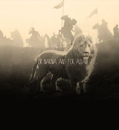 For Narnia and for Aslan!