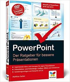 PowerPoint: Der Ratgeber für bessere Präsentationen: Amazon.de: Matthias Garten: Bücher Gardening Books, Templates