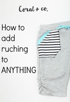 Welcome to the super easy peasy tutorial on how to sew ruching to ANYTHING! Its an easy way to add an accent to your favorite shirt or shorts, and works especially well with knits! Which leads me to the super awesome cozy knit capris that I sewed up with ruched sides. I am going to be hones