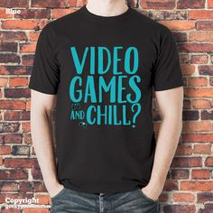 Video Games and Chill Black Tshirt  for video by GeekyGoodiesShop