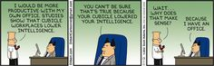 Dilbert, always walking that line between insanely funny and insanely depressing!