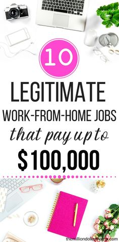 10 highest paying legitimate work from home jobs for anyone who wants to make money online. #workfromhome #makemoney #makemoneyonline #workfromhomejobs