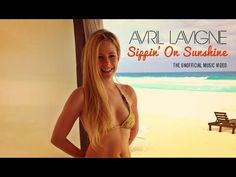 Avril Lavigne - Sippin' On Sunshine (Music Video) - YouTube