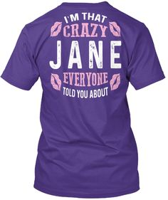 I'm That Crazy Jane ! Purple T-Shirt Back