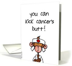You Can Kick Cancer's Butt card! Supportive, positive encouragement for child undergoing cancer treatment. #kidswithcancer