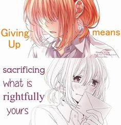 [Honeywork] Sometime u have to fight for your right, not to give up Sad Anime Quotes, Manga Quotes, True Quotes, Depressing Quotes, Deep Quotes, Honey Works, Kaichou Wa Maid Sama, Les Sentiments, Life Words