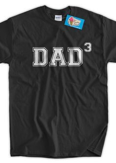 Dad3 shirt  (ANY NUMBER KIDS) Dad 3 To Be Gifts For Dad Gift For Dad Father Fathers Day Tshirt T-Shirt Tee Shirt Mens Kids Geek Funny