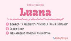 #Luana #babysteps #nomes #bebé #criança #menina
